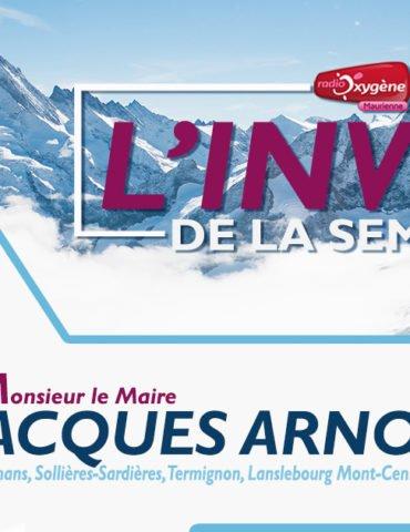 invité de la semaine Jacques Arnoux