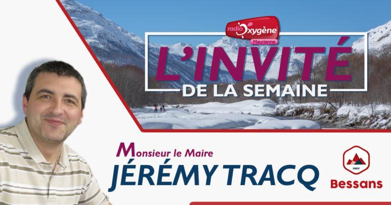 L'invité de la semaine Jérémy TRACQ Maire de BESSANS