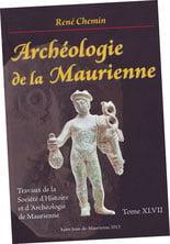 """""""Archéologie de la Maurienne"""""""