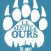 Le Sentier des Ours : déjà 10 ans !